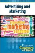 Careers in Focus: Advertising and Marketing