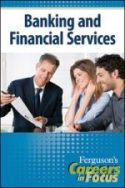 Careers in Focus: Banking and Financial Services