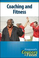 Careers in Focus: Coaching and Fitness