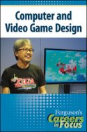 Careers in Focus: Computer and Video Game Design