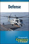 Careers in Focus: Defense