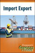 Careers in Focus: Import Export