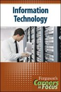 Careers in Focus: Information Technology