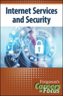 Careers in Focus: Internet Services and Security