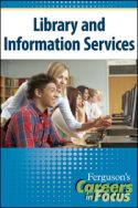 Careers in Focus: Library and Information Sciences