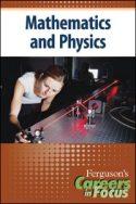 Careers in Focus: Mathematics and Physics